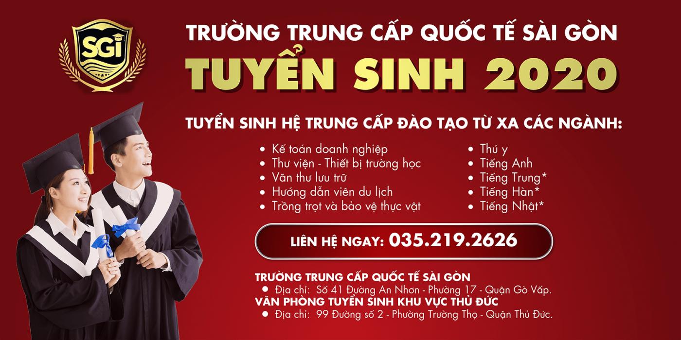 Trường Trung cấp Quốc tế Sài Gòn thông báo tuyển sinh năm học 2020-2021.